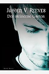 Der steinerne Garten: Band 1 Kindle Ausgabe
