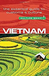 Vietnam - Culture Smart!: The Essential Guide to Customs & Culture by Geoffrey Murray (2016-02-01)
