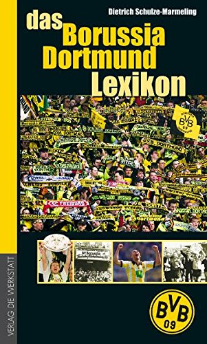 Preisvergleich Produktbild Das Borussia Dortmund Lexikon