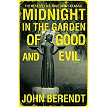 Midnight in the Garden of Good and Evil by John Berendt (3-Sep-2009) Paperback