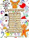 La petite princesse joyeux Noël Cahier d'activités Pour les enfants Jouez et amusez- Apprendre à écrire Apprendre à dessiner Alignez les Dots Décorez avec des Pages Suspendez les pages