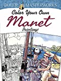 Dover Masterworks: Color Your Own Manet Paintings (Adult Coloring)
