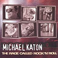 The Rage Called Rock 'n' Roll