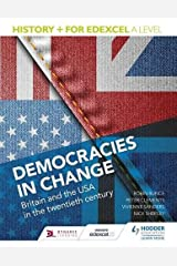 History+ for Edexcel A Level: Democracies in change: Britain and the USA in the twentieth century Paperback