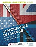 History+ for Edexcel A Level: Democracies in change: Britain and the USA in the twent...