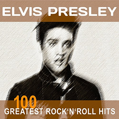 Elvis Presley: 100 Greatest Ro...