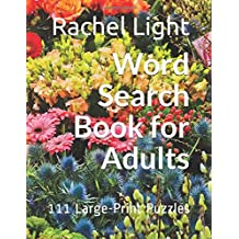 Word Search Book for Adults: 111 Large-Print Puzzles