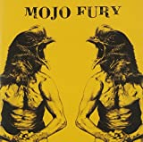 Songtexte von Mojo Fury - Visiting Hours of a Travelling Circus