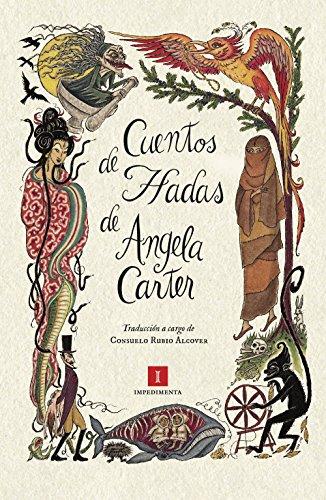 Cuentos de hadas (Impedimenta nº 150) por Angela Carter