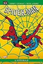 Spider-man - L'intégrale T13 Ed 50 ans 1975 de Gerry Conway