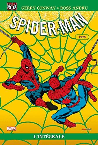 Spider-man : l'intégrale T13 Ed 50 ans 1975