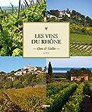 Telecharger Livres Les vins du Rhone Cotes et Vallee (PDF,EPUB,MOBI) gratuits en Francaise