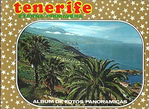 TENERIFE. ETERNA PRIMAVERA. ALBUM DE FOTOS PANORAMICAS. (Foto Portada De)