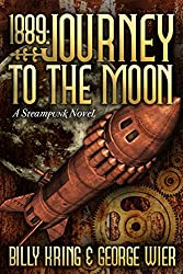 1889: Journey To The Moon (The Far Journey Chronicles) (English Edition)