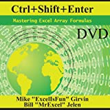 Ctrl+shift+enter: Mastering Excel Array Formulas