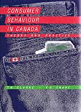 Consumer Behaviour in Canada: Theory and Practice