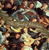 The Spirit of Christmas: A History of Our Best-Loved Carols (Booknotes)