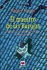 El maestro de las Burujas: Alquimia y arte culinario en una mágica novela de Zamonia. par Moers