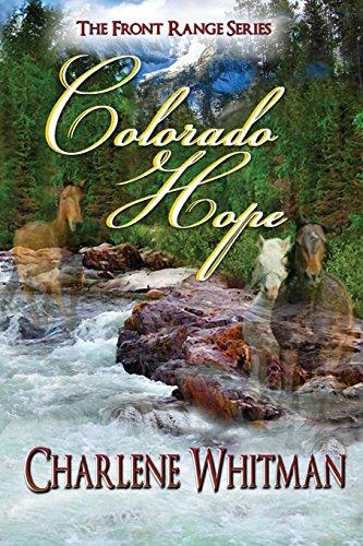 Colorado Hope: Volume 2 (The Front Range Series)
