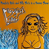 Naughty Girls and Silly Sluts in a Horror Show [Explicit]