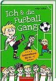 Ich & die Fußballgang: Fußballgeschichten