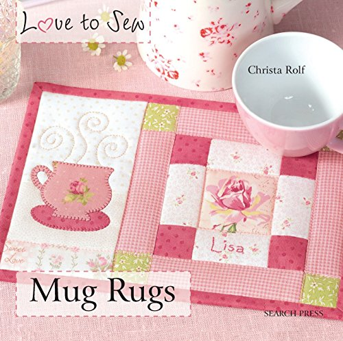 Love to Sew: Mug Rugs Cover Image