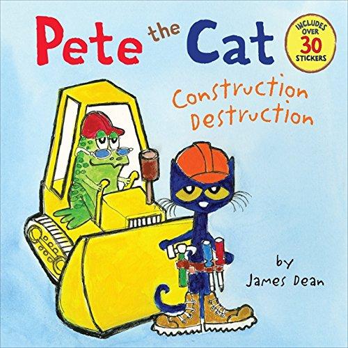 Pete the Cat: Construction Destruction por James Dean
