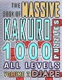 The Massive Book of Kakuro: 1000 Puzzles: Volume 2