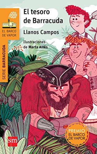 El tesoro de Barracuda (El Barco de Vapor Naranja) por Llanos Campos Martínez