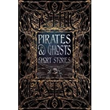 Pirates & Ghosts Short Stories (Gothic Fantasy)