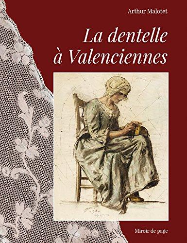 La dentelle  Valenciennes