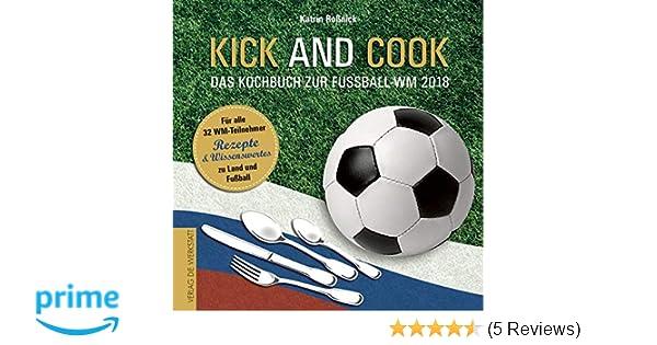 ein hoch auf uns das fussballparty fanbuch limitierte wm ausgabe mit spielplan rezepte fun facts und lifehacks