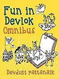 Fun in Devlok: Omnibus