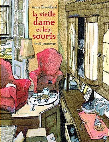 La vieille dame et les souris par Anne Brouillard