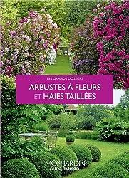 Arbustes à fleurs, haies et formes taillée
