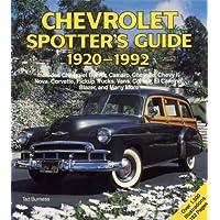 Chevrolet Spotter's Guide: 1920-1992/Inluces Chevrolet Bel Air, Camaro, Chevelle, Chevy Ii/Vova, Corvette, Pickup Trucks, Vans, Corvair, El Camino,