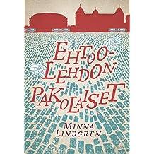 Ehtoolehdon pakolaiset (Finnish Edition)