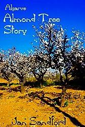 Algarve - Almond Tree Story (Algarve Stories) (English Edition)