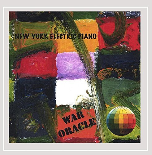 war-oracle-by-new-york-electric-piano-2004-10-20