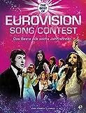 Eurovision Song Contest: Das Beste aus sechs Jahrzehnten
