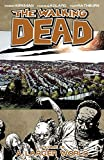 Image de The Walking Dead Vol. 16: A Larger World