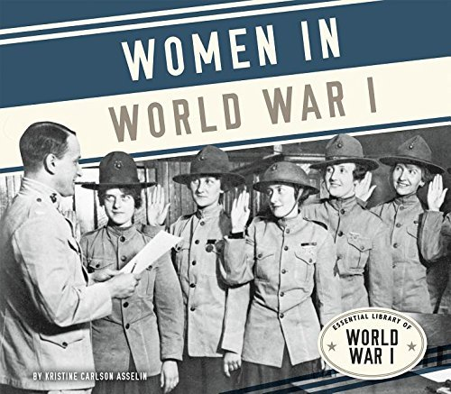 Women in World War I (Essential Library of World War I) by Kristine Carlson Asselin (2016-01-01)