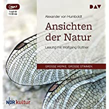Ansichten der Natur: Lesung mit Wolfgang Büttner (1 mp3-CD)
