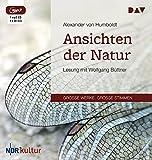 Ansichten der Natur: Lesung mit Wolfgang Büttner (1 mp3-CD) - Alexander von Humboldt