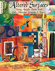[(Altered Surfaces : Using Acrylic Paints with Gels, Mediums, Grounds & Pastes for Paper, Canvas, Board and Plastic)] [By (author) Chris Cozen] published on (July, 2011)