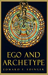 Ego and Archetype: Individuation and the Religious Function of the Psyche (C. G. Jung Foundation Books)