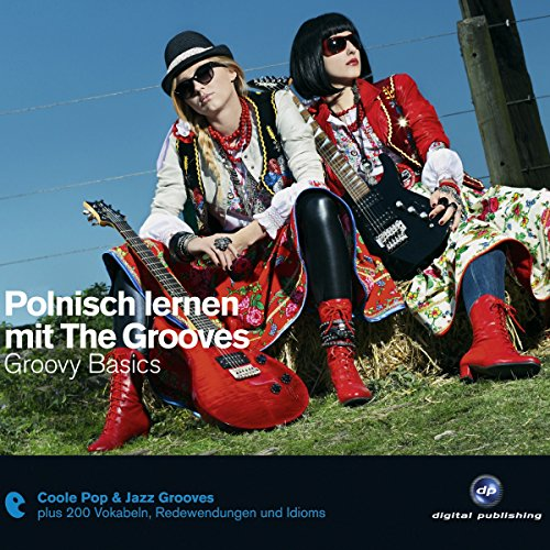 Polnisch lernen mit The Grooves: Groovy Basics