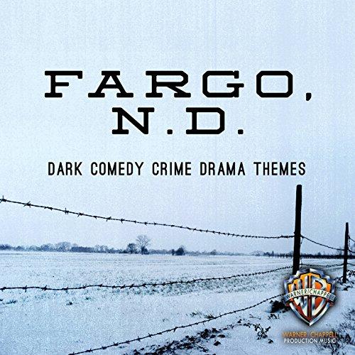 Fargo, N D: Dark Comedy Crime ...