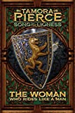 The Woman Who Rides Like a Man (Song of the Lioness, Band 3)