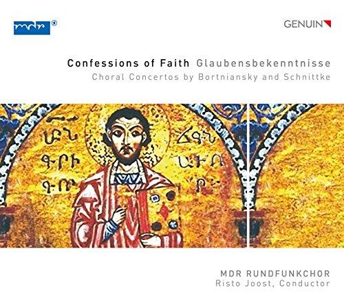 Confessions of Faith/Concertos pour Choeur